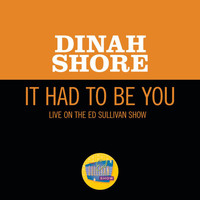 Dinah Shore - It Had To Be You (Live On The Ed Sullivan Show, January 29, 1950)