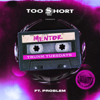 Too $hort - Mentor (feat. Problem) (Explicit)
