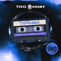 Too $hort - Typhoon (Explicit)