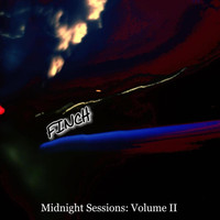 Finch - Midnight Sessions: Vol. II