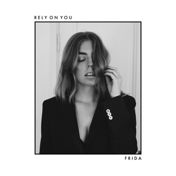 Frida - Rely on You