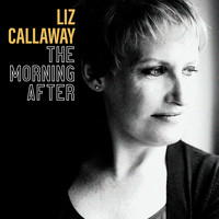 Liz Callaway - The Morning After
