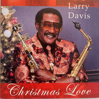 Larry davis - Christmas Love