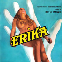 Roberto Pregadio - Erika (Original Motion Picture Soundtrack)