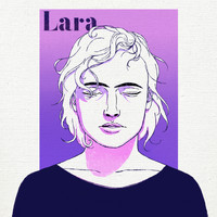 Lara - I Love You Please Never Stop