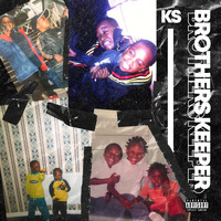 KS - Brothers Keeper (Explicit)