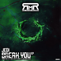 Jedi - Break You
