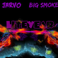Jarvo & Big Smoke - Liteyear (Radio Edit)