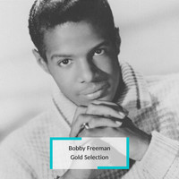 Bobby Freeman - Bobby Freeman - Gold Selection