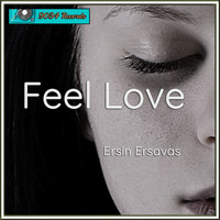 Ersin Ersavas - Feel Love