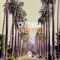 Crazibiza - Over You (Radio Mix)