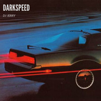 DJ Jerry - Darkspeed