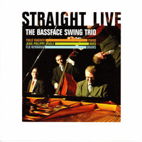 The Bassface Swing Trio - Straight Live