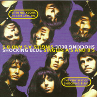 Shocking Blue - The Very Best Of Shocking Blue (Part One - The A Sides)