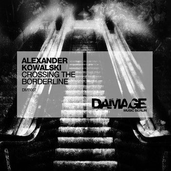 Alexander Kowalski - Crossing the Borderline