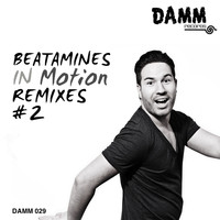 Beatamines - In Motion Remixes #2