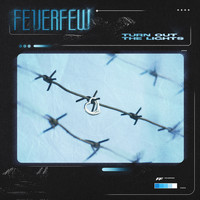 Feverfew - Turn Out the Lights