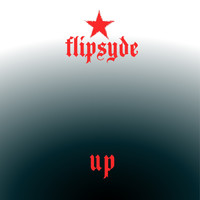 Flipsyde - Up (Explicit)