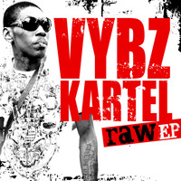 Vbyz Kartel - Vybz Kartel Raw (Edited [Explicit])