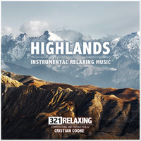 321 Relaxing - Highlands: Instrumental Relaxing Music