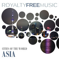 Royalty Free Music Maker - Royalty Free Music: Cities of the World (Asia)