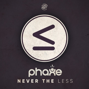 Phaxe - Never The Less