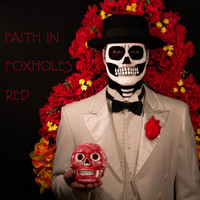 Faith In Foxholes - Red