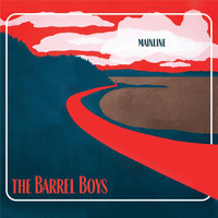 The Barrel Boys - Mainline