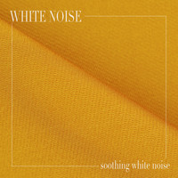 White Noise - Soothing White Noise