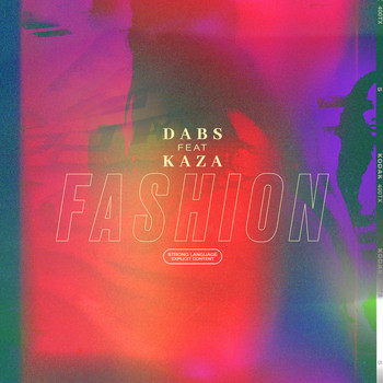Dabs - Fashion (feat. Kaza) (Explicit)