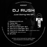 DJ Rush - Just Doing Me EP