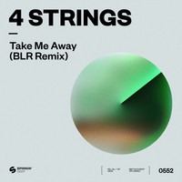 4 Strings - Take Me Away (BLR Remix)