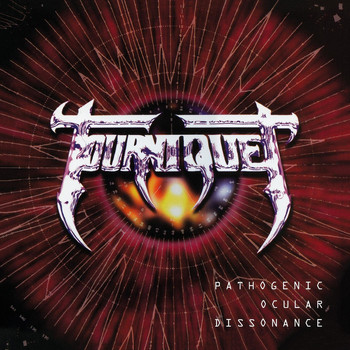 Tourniquet - Pathogenic Ocular Dissonance (Collector's Edition)