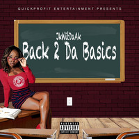 Jkwitdaak - Back2dabasics (Explicit)
