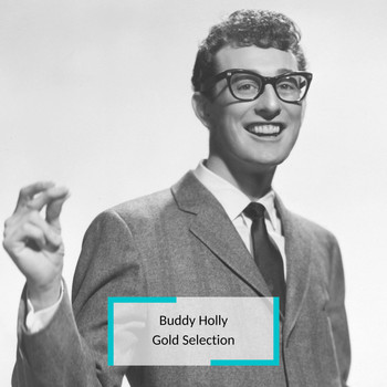 Buddy Holly - Buddy Holly - Gold Selection