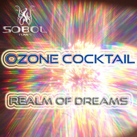 Ozone Coctail - Realm of Dreams