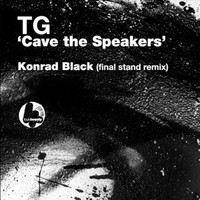 TG - Cave the Speakers