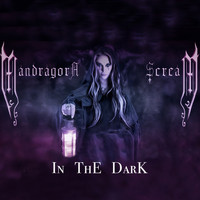 MANDRAGORA SCREAM - In the Dark