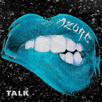 Azure - Talk (Explicit)
