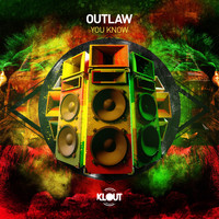 Outlaw - You Know
