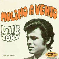 Little Tony - Mulino a vento 1967