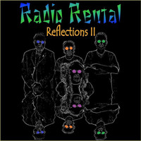 Radio Rental - Reflections II