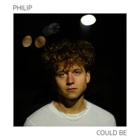 Philip - Could Be