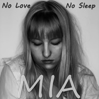 MIA - No Love No Sleep