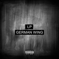 LP - German Wing (Explicit)