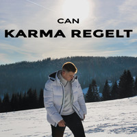 Can - Karma Regelt (Explicit)