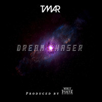 Tmar - Dream Chaser