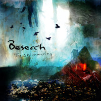 Beseech - The Shimmering