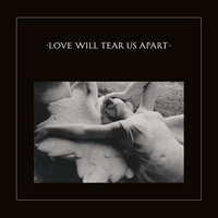 Joy Division - Love Will Tear Us Apart (2020 Digital Remaster)