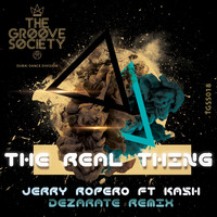 Jerry Ropero - The Real Thing (Dezarate Remix)